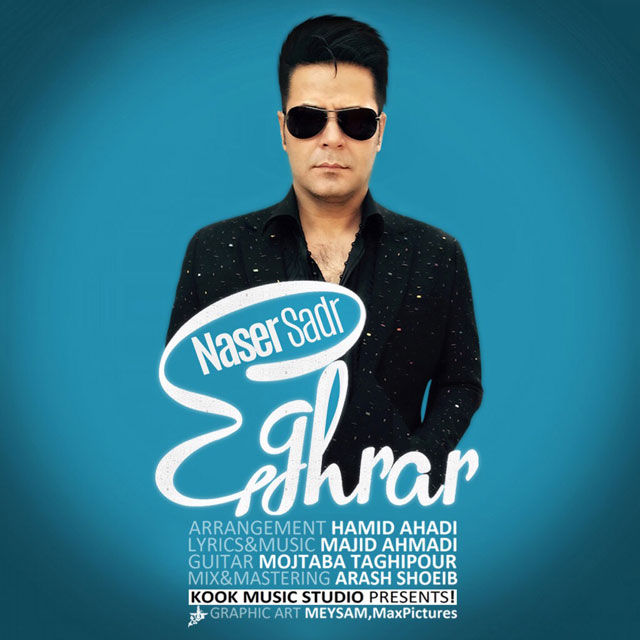 Naser Sadr - Eghrar