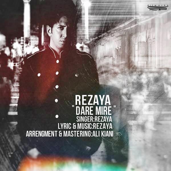 Rezaya - Dare Mire