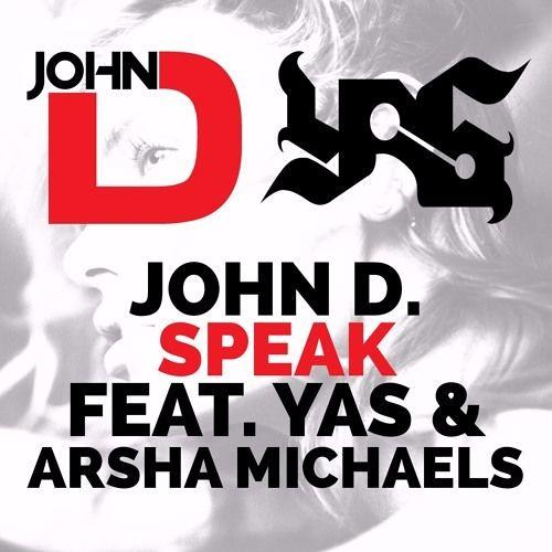 YAS Ft Arsha Michaels - Speak