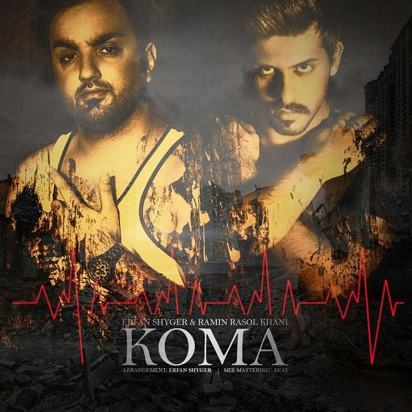 Erfan Shyger & Ramin RasoulKhani - Koma