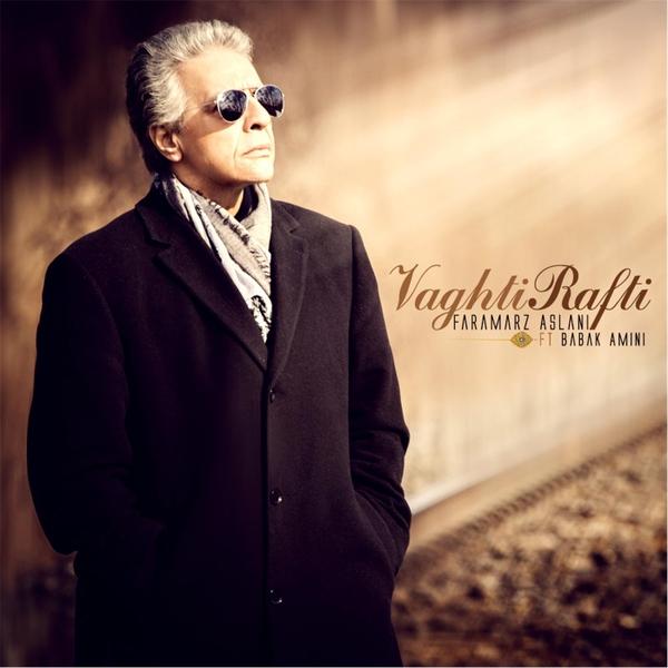 Faramarz Aslani - Vaghti Rafti (feat. Babak Amini)