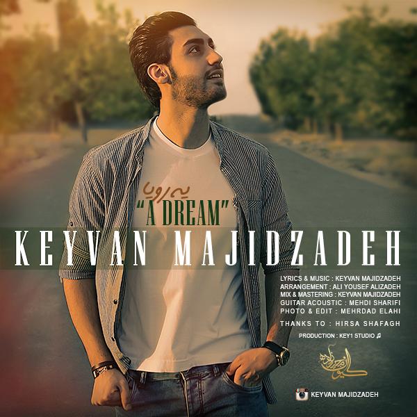 Keyvan Majidzadeh - Ye Roya