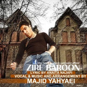 Majid Yahyaei Called Zire Baroon