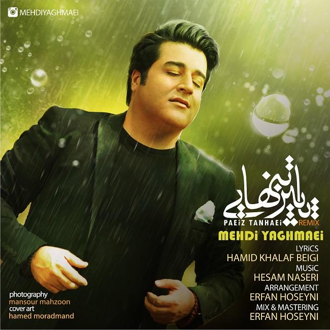 Mehdi Yaghmaei - Paeize Tanhai