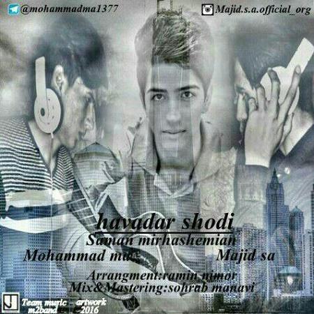 Mohammad MA Ft Majid Sa - Havadar shodi