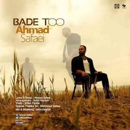 Ahmad Safaei - Bade To