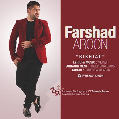 Farshad Aroon - Bikhial