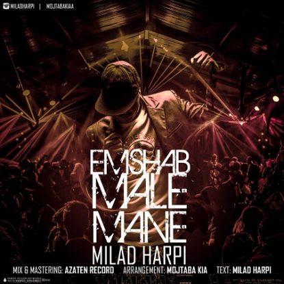Milad Harpi - Emshab Male Mane