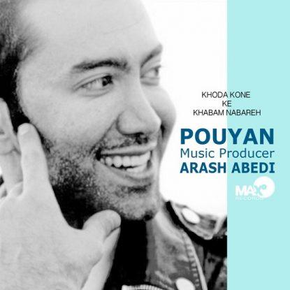 Pouyan - Khoda Kone Khabam Nabare