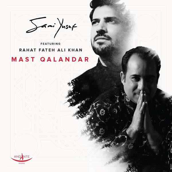 Sami Yusuf Ft. Rahat Fateh Ali Khan - Mast Qalandar