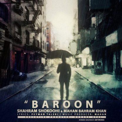Shahram Shokoohi Ft Mahan Bahram Khan - Baroon