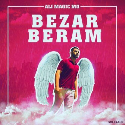 Ali MaGic MG - Bezar Beram