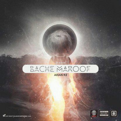 Arian RZ - Bache Maroof (Feat. Khalse)