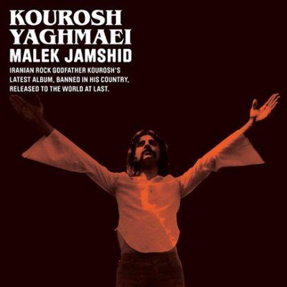 Kourosh Yaghmaei -  Malek Jamshid