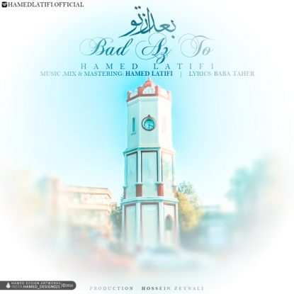 Hamed Latifi - Bad Az To