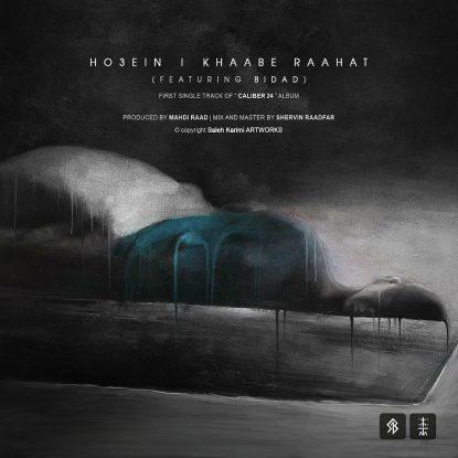 Ho3ein Ft Bidad - Khaabe Rahat