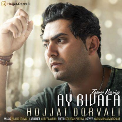 Hojjat Dorvali - Ay Bivafa