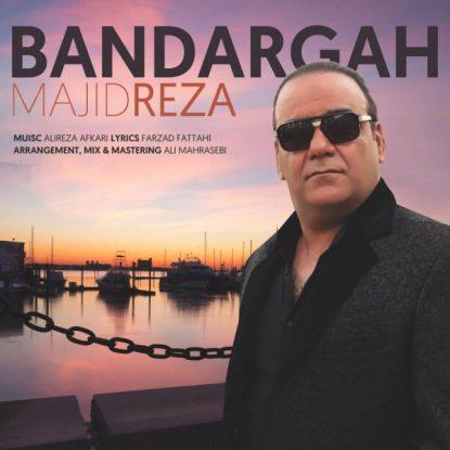 Majid Reza - Bandargah
