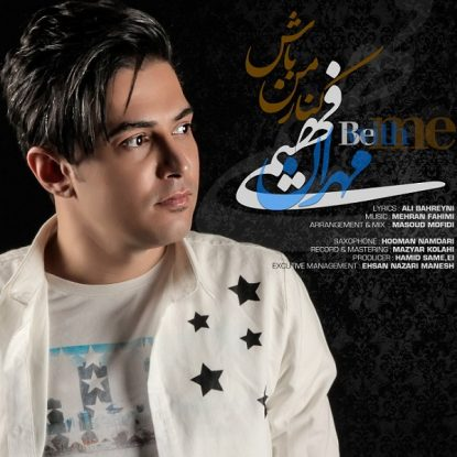 Mehran Fahimi - Kenare Man Bash
