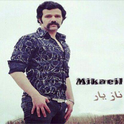 Mikaeil - naz Yar