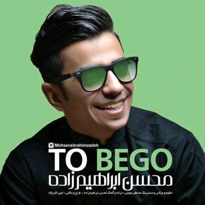 Mohsen Ebrahimzadeh - To Bego