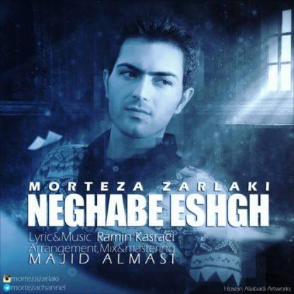 Morteza Zarlaki - Neghabe Eshgh