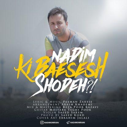Nadim - Ki Baesesh Shodeh
