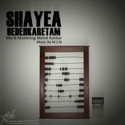 Shayea - Bedehkaretam