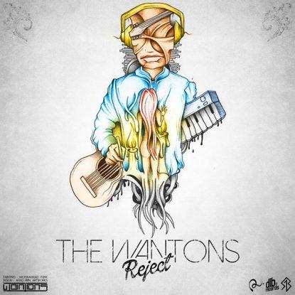 Wantons - Reject