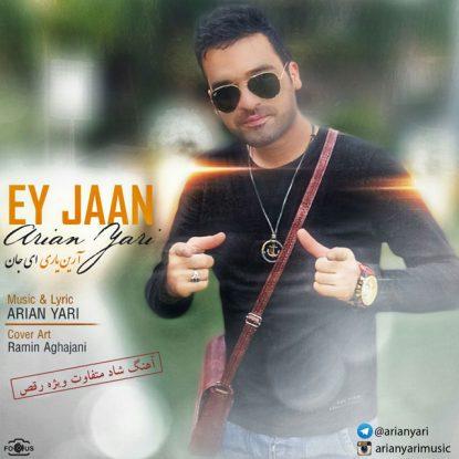 Arian Yari - Ey Jan