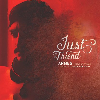 Armes - Just Friend