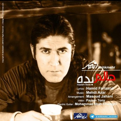 Ashkmehr - Haalam Bade