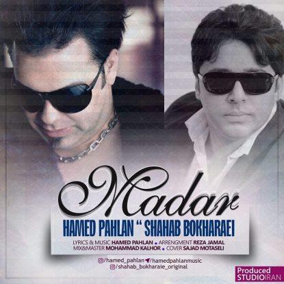 Hamed Pahlan & Shahab Bokharaei - Madar