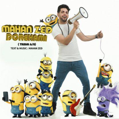 Mahan Zed - Dorehami