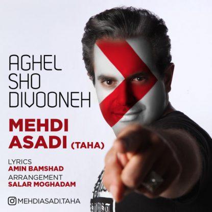 Mehdi Asadi - Aghel Sho Divooneh
