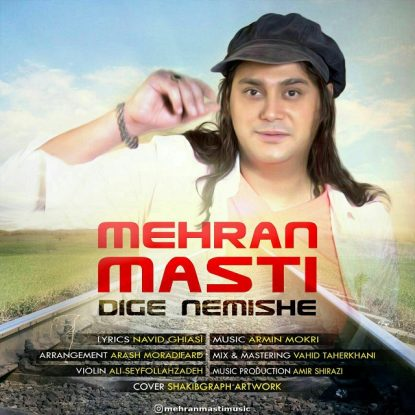 Mehran Masti - Dige Nemishe