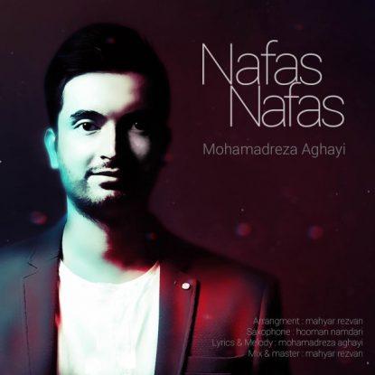 Mohamadreza Aghayi - Nafas Nafas