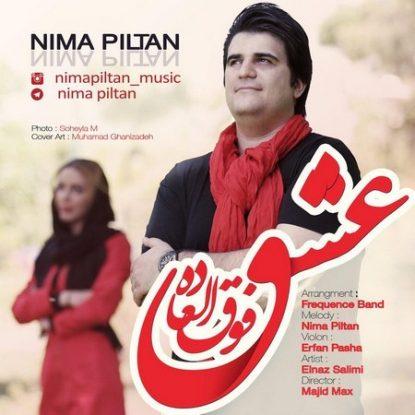 Nima Piltan - Eshghe Fogholade