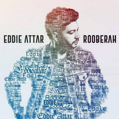 eddie-attar-rooberah