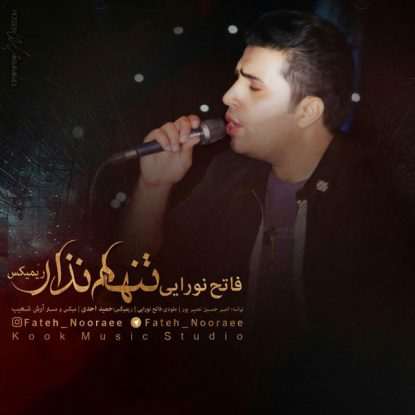 Fateh Nooraee - Tanham Nazar