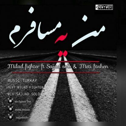 meti-fashen-milad-fighter-sajjad-solo-man-ye-mosaferam