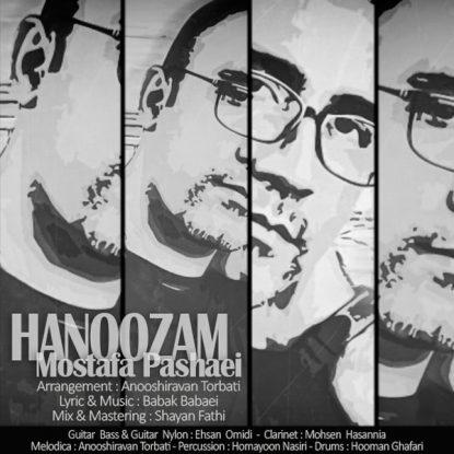 Mostafa Pashaei - Hanoozam