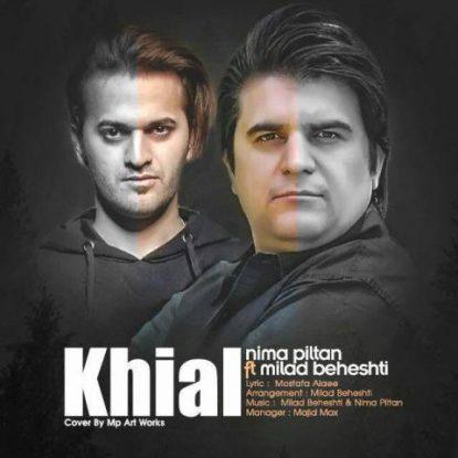 Nima Piltan And Milad Beheshti - Khial