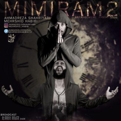 ahmad-solo-mehrshid-habibi-mimiram-2