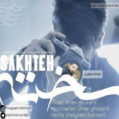 iman-gholami-ft-meysam-teimori-sakhteh